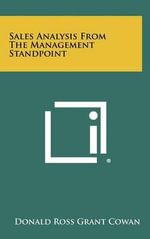 Sales Analysis from the Management Standpoint - Donald Ross Grant Cowan