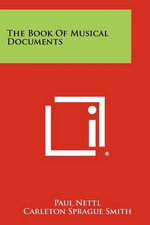 The Book of Musical Documents - Paul Nettl