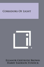 Corridors of Light - Eleanor Gertrude Brown