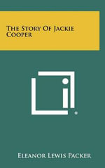 The Story of Jackie Cooper - Eleanor Lewis Packer