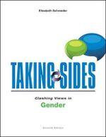 Taking Sides : Clashing Views in Gender - Elizabeth Schroeder