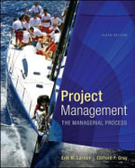 Project Management : the Managerial Process with MS Project - Erik W. Larson