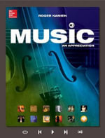 Music : An Appreciation with Connect Plus W/Learnsmart 1 Term Access Card - Roger, Comp Kamien