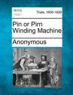 Pin or Pirn Winding Machine - Anonymous