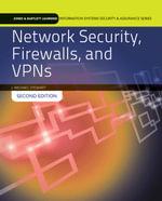 Network Security, Firewalls and VPNs - J. Michael Stewart