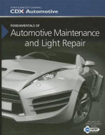 Fundamentals of Automotive Maintenance and Light Repair - CDX Automotive