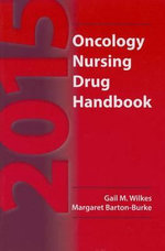 2015 Oncology Nursing Drug Handbook - Gail M. Wilkes