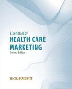 Essentials of Health Care Marketing - Berkowitz