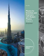 Physics for Scientists and Engineers : Volume 2 - Raymond A. Serway