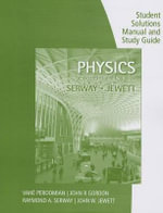 Study Guide with Student Solutions Manual, Volume 2 for Serway/Jewett's  Physics for Scientists and Engineers, 9th - Raymond A. Serway