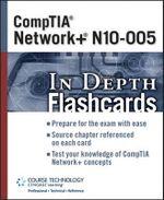 CompTIA Network+ N10-005 in Depth - Chimborazo Publishing Inc.