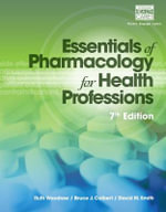 Essentials of Pharmacology for Health Professions - Bruce J. Colbert