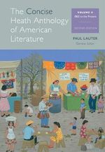 The Heath Anthology of American Literature : Volume II - Paul Lauter