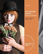 The Essential Theatre - Oscar Gross Brockett