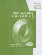 Student Solutions Manual for Larson/Edwards's Multivariable Calculus, 10th - Ron Larson