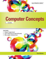 Computer Concepts : Illustrated Essentials - Katherine Pinard
