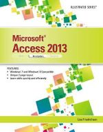 Microsoft Access 2013 : Illustrated Introductory - Lisa Friedrichsen