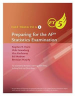 FAST TRACK 5 PREPARING ADV PLACEMENT STATISTICS EXAM - Roxy Peck