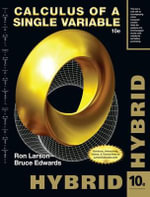 Calculus of a Single Variable, Hybrid (with Enhanced Webassign Homework and eBook Loe Printed Access Card for Multi Term Math and Science) - Professor Ron Larson