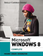 Microsoft Windows 8 : Complete - Corinne Hoisington