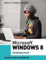 Microsoft Windows 8 : Introductory - Steven M. Freund
