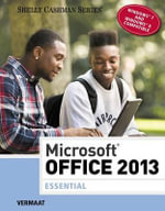 Microsoft Office 2013 : Essential - Misty E. Vermaat