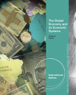 The Global Economy and Its Economic Systems : Language, Theory and the Knowing Subject - Paul Gregory