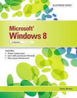 Microsoft Windows 8 : Illustrated Introductory - Steve Johnson