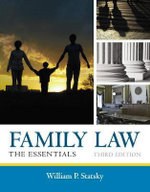 Family Law : The Essentials - William Statsky