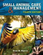 Small Animal Care and Management - Dean Warren