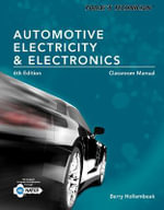 Today's Technician : Automotive Electricity and Electronics Classroom and Shop Manual Pack - Barry A. Hollembeak