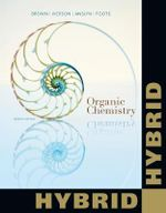 Organic Chemistry, Hybrid Edition (with Owl 2.0 with Mindtap Reader 24-Months Printed Access Card) - William H. Brown