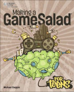 Making a GameSalad for Teens - Michael Duggan