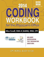 2014 Coding Workbook for the Physician's Office - Alice Covell