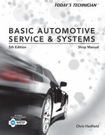 Shop Manual for Hadfield's Today's Technician : Basic Automotive Service and Systems, 5th - Chris Hadfield