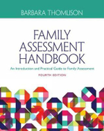 Family Assessment Handbook: Volume I : An Introductory Practice Guide to Family Assessment - Barbara Thomlison