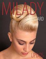 Milady Standard Updos - Timothy Johnson