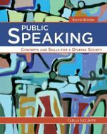 Public Speaking : Concepts and Skills for a Diverse Society - Clella Iles Jaffe