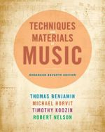 Techniques and Materials of Music - Thomas E. Benjamin