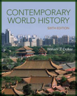 Contemporary World History : The Problem Solvers Who Turned the Tide in the Sec... - William J. Duiker
