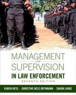 Management and Supervision in Law Enforcement - Christine Hess Orthmann