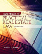 Essentials of Practical Real Estate Law : Student's Book - Daniel F. Hinkel