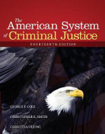 The American System of Criminal Justice - Christina DeJong
