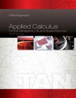 Applied Calculus for the Managerial, Life, and Social Sciences : A Brief Approach - Soo Tang Tan