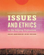 Issues and Ethics in the Helping Professions - Cindy Corey