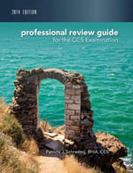Professional Review Guide for CCS Exam - Patricia Schnering