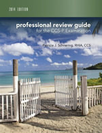 Professional Review Guide for CCS-P Exam - Patricia Schnering