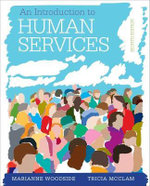 An Introduction to the Human Services - Marianne Woodside
