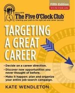 Targeting a Great Career - Kate Wendleton