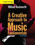 A Creative Approach to Music Fundamentals - William Duckworth